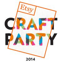 Etsy 2014 Craft Party