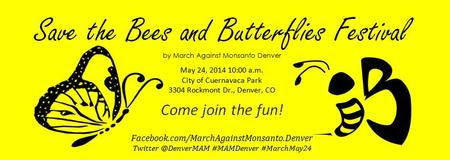 March Against Monsanto - Bee's and Butterflies Festival