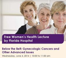 Below the Belt: Gynecologic Cancers and Other Advanced...