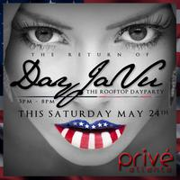 DAYJAVU DAYPARTY  takes over the Rooftop of PRIVE ATLANTA...