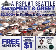 AirSplat Seattle Swap Meet & Greet!