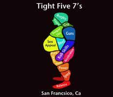 Third Annual Tight 5 Sevens