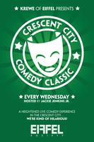 CRESCENT CITY COMEDY CLASSIC WEDNESDAY: THE COMEDY...