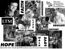 LTM Heroin Awareness & Support Foundation Presents:...