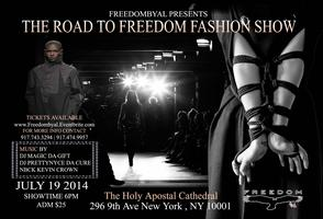 """FreedomByAl Fashion Show """"The Road to FREEDOM"""""""