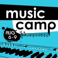 Music Camp 2014, August 6-9