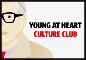 YOUNG AT HEART CULTURE CLUB: JULY