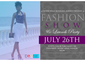 Devine Walk Fashion Show/Launch party