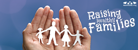 Raising Healthy Families - Your Choice Their Future