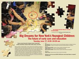 Big Dreams for NY's Youngest Children: The future of...