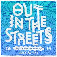 Out In The Streets 2014