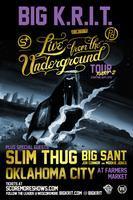 BIG KRIT x SLIM THUG : LIVE IN OKLAHOMA CITY : OCTOBER...
