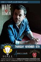 Wade Bowen Live at Kanza Hall