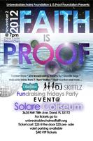 Faith IS Proof Fundraising Friday Party