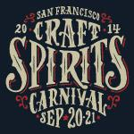 San Francisco Craft  Spirits  Carnival September 20 &...