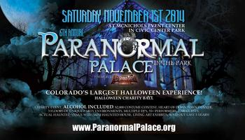 Paranormal Palace Halloween Denver 2014 - 6th Annual