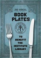 Book Plates: An Evening to Benefit the Institute...