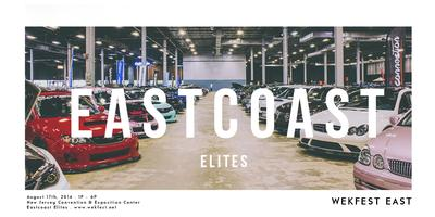 EAST 2014 - THE EAST COAST ELITES PRESENTED BY WEKFEST...