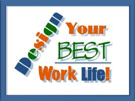 """""""Design Your Best Work Life"""" Group Intensive"""