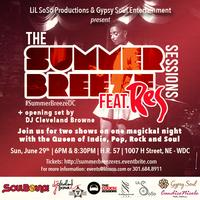 The Summer Breeze Sessions featuring Res-CANCELED