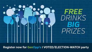 GenOpp's I Voted/Election-Watch Party!