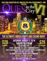 QUES IN THE CITY VI...THE ULTIMATE OMEGA PARTY AND...