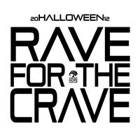 Highmarket's Halloween RAVE FOR THE CRAVE benefiting...