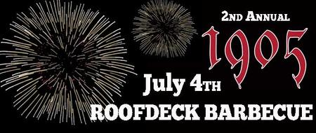 2nd Annual July 4th Roof Deck Barbecue at 1905