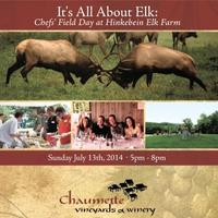 It's All About Elk: Chefs' Field Day & Supper at...