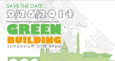 The 3rd Annual DCRA Green Building Symposium and Expo