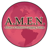 Alliance of Ministries Equipping Nations (A.M.E.N.)...