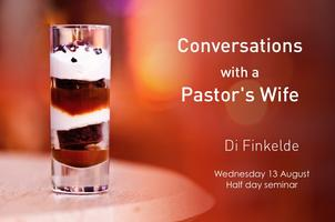 Conversations with a Pastor's Wife