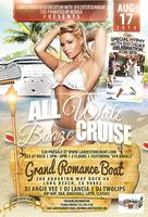 ALL WHITE SUNSET BOOZE CRUISE AUG 17TH 4 WOMEN WHO...