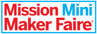 Mission Mini Maker Faire Town Hall #2