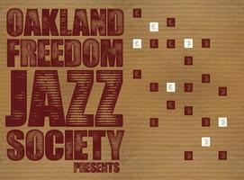 Oakland Freedom Jazz Society Presents: Aram Shelton...