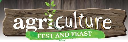 Agri-CULTURE Fest and Feast Dinner