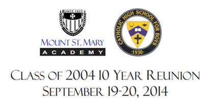 Catholic High School and Mount St. Mary Class of 2004...