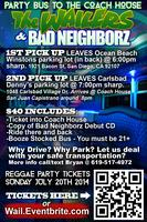 The Wailers! + Bad Neighborz Booze Stocked Party Bus