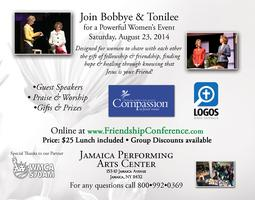 The Power of Friendship Conference: New York August...