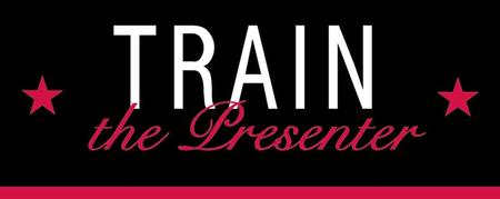 Train the Presenter with Dick Dillingham