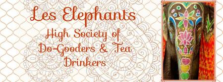 Les Elephants High Society of Do-Gooders and Tea...