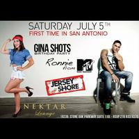 JULY 5TH Gina Shots 21st Birthday Bash: Hosted by...