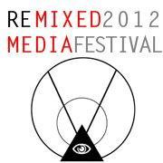 3rd Annual RE/Mixed Media Festival