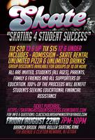 """Skating 4 Student Success"" Skate Party Fundraiser"