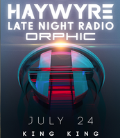 The Do LaB presents Haywyre, Late Night Radio and...