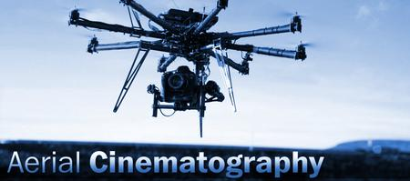 Aerial Cinematography Production hosted by Abel Cine