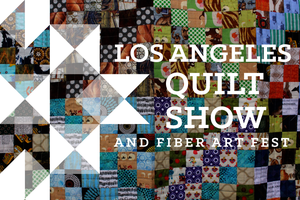 Los Angeles Quilt Show at CRAFTED at the Port of Los An...