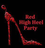 5th Annual Red High Heel Party presents - MASQUERADE:...