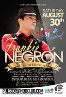 FRANKIE NEGRON live in CONCERT