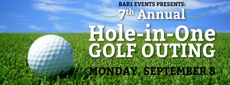 Bar 1 Events 7th Annual Hole-in-One Golf Outing